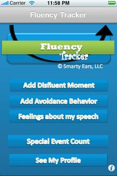 Fluency Tracker ($8.99) Fluency tracker© is an application designed for individuals who stutter and parents of children who stutter. Fluency tracker is the application that will complement the services of speech therapists in making progress towards a more fluent speech, positive feelings about speech, and reducing avoidance behaviors that are associated with stuttering.