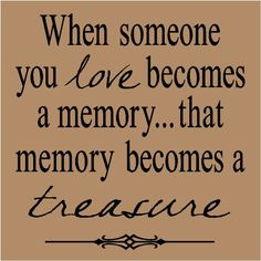 "The people you love can slip away, but the memories you shared with them will always be a part of your life. - via ""The only way is up"" treasures, loving memory quotes, famili, true, inspir, thought, memories, death of a father quotes, dad death quotes"