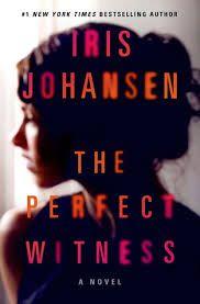 """""""The perfect witness"""" by Iris Johansen / MYS JOHANSEN [Oct 2014]"""