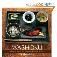 Washoku: Recipes from the Japanese Home Kitchen [Hardcover]  Elizabeth Andoh (Author)