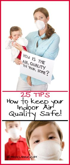 25 Tips for Cleaner Air in your Home! @Remodelaholic .com .com.com #kids #safety #air #tips