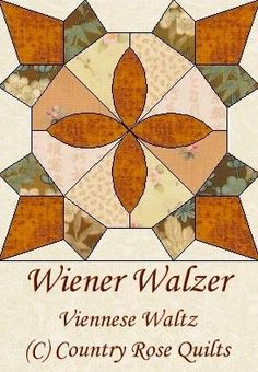 2014 Country Rose Quilts: Wiener Walzer BOM Quilt