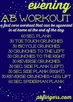 Quick core workout. Easy to fit in at night or in morning
