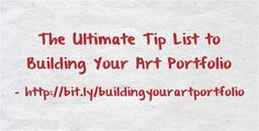 The Ultimate Tip List to Building Your Art Portfolio