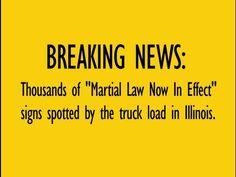 "Thousands of ""Martial Law Now In Effect"" signs spotted by the truck load in Illinois - pt 1"