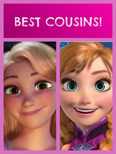 Tangled / Frozen Crossover - BEST COUSINS - Princess Rapunzel and Princess Anna (Based on the widely-accepted, but slightly unofficial canon that the Queen of Corona and the former Queen of Arendelle are sisters.)