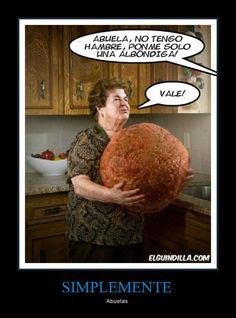 Abuela, no tengo hambre... (la familia) (la comida) (mandatos informales) (pronombres de objeto indirecto)