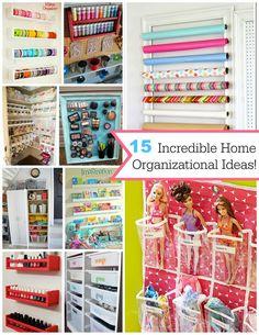 15 Incredible Home Organizational Ideas!