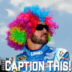 Caption this photo of Jimmie Johnson!