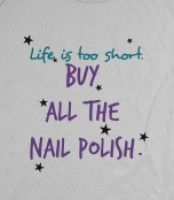 BUY ALL THE NAIL POLISH! - BUY IT ALLLLLLLLLL!