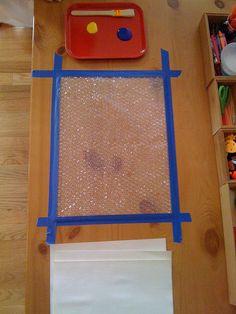 bubblewrap printing - tape bubblewrap down, paint on it, place paper on top to print