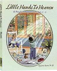 Heart of Dakota: Little Hands to Heaven ... Lesson plans that are easy to use, flexible, educational, Bible-based, & involve fun activities!