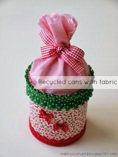 Tutorial para reciclar latas de conservas con telas. DIY: Recycled cans with fabric.