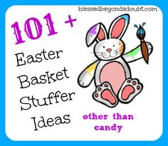 101+ Easter Basket Stuffer Ideas other than Candy!