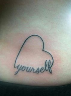 Love yourself small tattoo