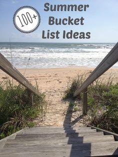 Summer Bucket List...all sorts of ideas for a fun summer!!