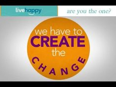 Are you ready for a HAPPIER WORLD | Live Happy today Join the movement http://yourrealresults.mylivehappy.com