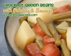 Crockpot Green Beans Potatoes and Sausage