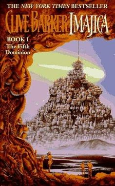 The Fifth Dominion (1995) (The first book in the Imajica series). Fantasy novel
