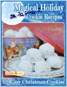 Magical Holiday Cookie Recipes Free eCookbook - Get 12 free easy Christmas cookie recipes!