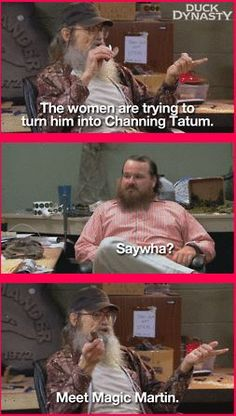 Best duck dynasty quote! Love uncle Si <3