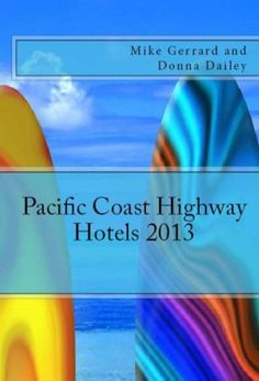 Pacific Coast Highway Hotels Travel Guide 2013