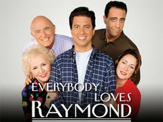 Everybody Loves Raymond - I love this show, even though sometimes it get a little too close to home...lol