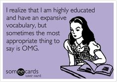 OMG... Just because. #ecards