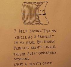 What a slutty crisp.