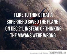 Gotta love superheroes