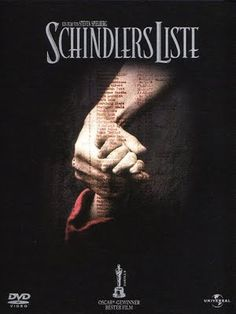 Schindlers List … WOW … one of the most powerful movies ever filmed.