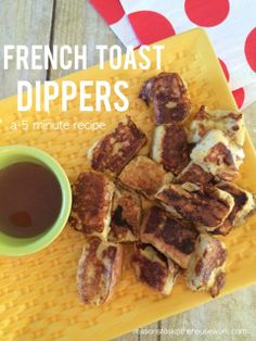 French Toast Dippers http://www.reasonstoskipthehousework.com/french-toast-dippers/