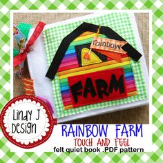 Love the sensory value of this cute quiet book! Rainbow Farm TOUCH and FEEL felt quiet book .PDF Pattern
