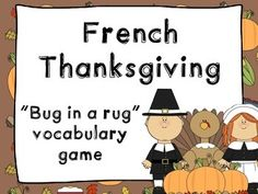 French vocabulary game - Bug in a rug - Thanksgiving - Jeu