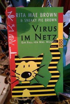 Rita Mae Brown & Sneaky Pie Brown –Virus im Netz - tinaliestvor
