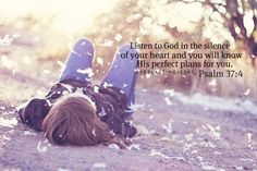 Listen To God In The Silence Of Your Heart