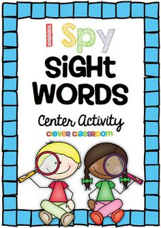 I Spy Sight Words Reading Activity with a FREEBIE Clever Classroom