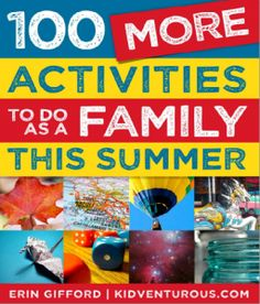 Free Ebook: 100 More Activities to Do as a Family this Summer #familyfun #family #kids #summer #free