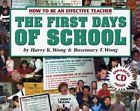 The First Days of School : How to Be an Effective Teacher with CD