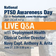 Go to http://facebook.com/dcoepage to participate in a live chat. #PTSDawareness