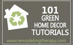 Earth Day - go green with your next diy home decor project! RemodelingTherapy.com