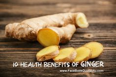 Facebook Quotes: 10 Health Benefits of Ginger