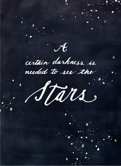 remember this, under the stars, the darkness, star quote, art