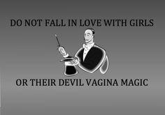 Devil vagina magic hahaha