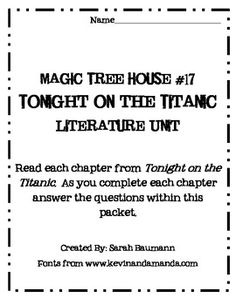 Magic Tree House Tonight on the Titanic Literature Unit