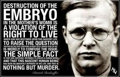 Nothing but murder... Dietrich Bonhoeffer #prolife