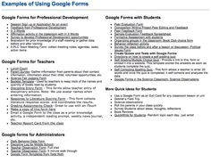 So Many Examples of How to Use Google Forms with Students, Teachers, and Admin - love that these are device agnostic - https://sites.google.com/site/mydigitalfootprint/innovative-ideas-for-using-google-forms