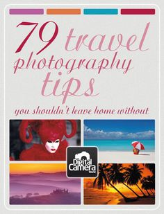 79 travel photography tips you shouldn't leave home without
