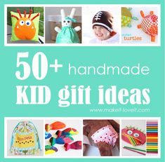 50 homemade gifts for kids! makeit-loveit.com
