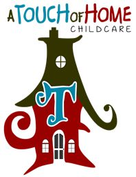 A Touch of Home Child Care - Welcome